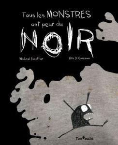 Tous-les-monstres-ont-peur-du-noir